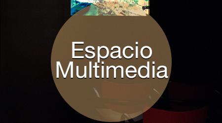 Espacio multimedia